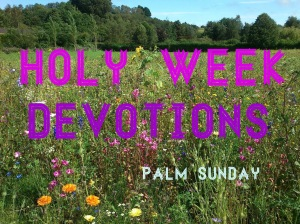 Holy week devotions